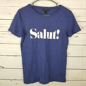 J Crew Salut! T-shirt Size XS